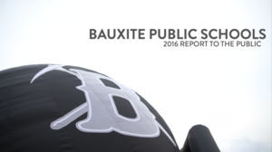 2016 Bauxite Schools Report to the Public